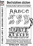 PADP-Script 001: Buchstaben sticken: Stickmuster Vorlagen für Namen, Initialen, Monogramm, Anfangsbuchstaben, ABC, Schrift und Alphabet